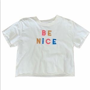 Embroidered Be Nice Raw Hem Crop Top